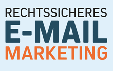 Rechtssicheres Email-Marketing - Infografik