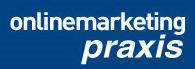 Onlinemarketing Praxis